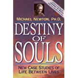 Destiny of Souls: New Case Studies of Life Between Livesby Michael Newton