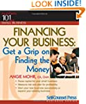 Financing Your Business: Get a Grip o...