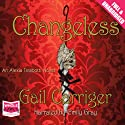 Changeless (       UNABRIDGED) by Gail Carriger Narrated by Emily Gray