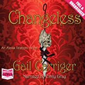 Changeless | [Gail Carriger]