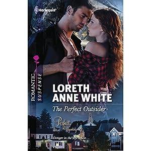 The Perfect Outsider | [Loreth Anne White]