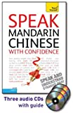 Speak Mandarin Chinese with Confidence with Three Audio CDs: A Teach Yourself Guide