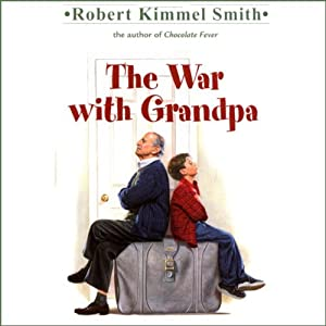 The War with Grandpa | [Robert Kimmel Smith]