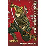 The Way of the Warriorby Andrew Matthews