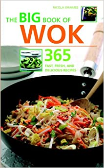The Big Book of Wok: 365 Fast, Fresh, and Delicious Recipes price comparison at Flipkart, Amazon, Crossword, Uread, Bookadda, Landmark, Homeshop18