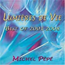 Lumi�res de Vie - Best of 2001-2008