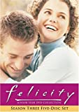 Felicity - Junior Year Collection (The Complete Third Season) by Keri Russell