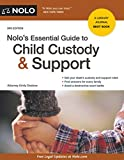 img - for Nolo's Essential Guide to Child Custody and Support (Nolo's Essential Guide to Child Custody & Support) book / textbook / text book
