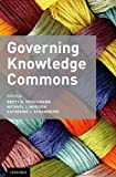 Governing Knowledge Commons