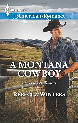 A Montana Cowboy (Hitting Rocks Cowboys)