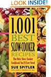 1,001 Best Slow-Cooker Recipes: The O...