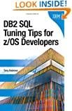 DB2 SQL Tuning Tips for z/OS Developers (IBM Press)