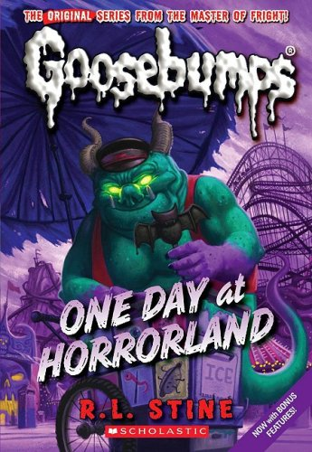 One Day At Horrorland (Classic Goosebumps)