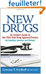 New Drugs: An Insider's Guide to the...