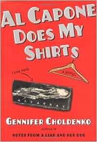 al capone does my shirts tales from alcatraz gennifer