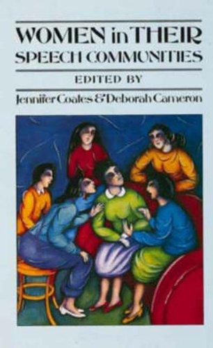 Women in Their Speech Communities (Studies in Language & Linguistics)