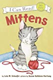 Mittens (My First I Can Read) (0060546611) by Schaefer, Lola M.