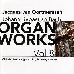 Bach: Organ Works Vol. 8