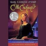 Ella Enchanted | Gail Carson Levine