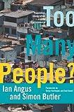 Ian Angus Too Many People?