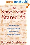 The Sense of Being Stared at: And Oth...