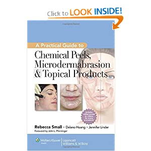Downloads A Practical Guide to Chemical Peels, Microdermabrasion & Topical Products (Practical Guide To... (Lippincott)) ebook