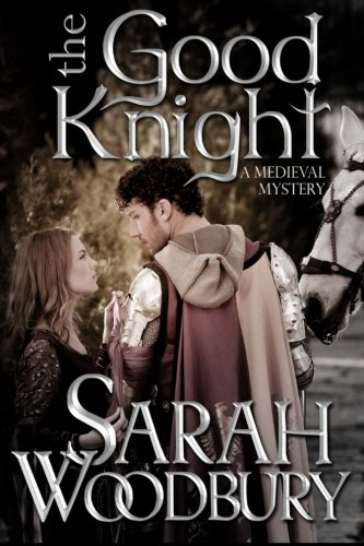 The Good Knight (A Gareth and Gwen Medieval Mystery) (Good Middle compare prices)