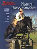 Natural Horse-Man-Ship: The Six Keys to a Natural Horse-human Relationship