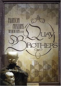 Phantom Museums: The Short Films of the Quay Brothers [Import]