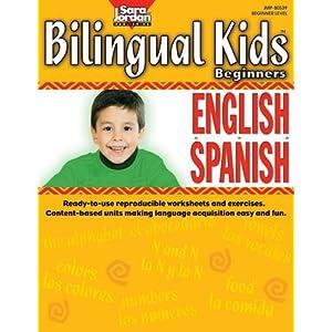 Bilingual Kids: English-Spanish, Beginners, Reproducible Resource Book