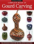 Complete Book of Gourd Carving, Revis...