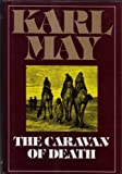 img - for The Caravan of Death (Series 3 Volume 2) book / textbook / text book