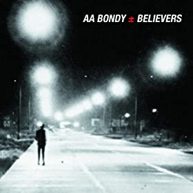 A.A. Bondy, Believers