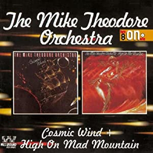 Cosmic Wind / High On Mad Mountain