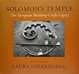 img - for Solomon's Temple: The European Building-Crafts Legacy book / textbook / text book