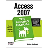 Access 2007: The Missing Manual (Missing Manuals)by Matthew MacDonald