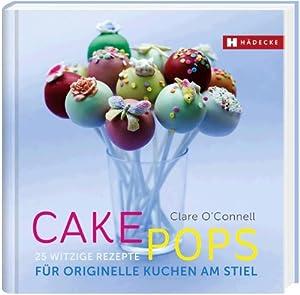 cakepops 25 witzige rezepte f r originelle kuchen am stiel clare o 39 connell b cher. Black Bedroom Furniture Sets. Home Design Ideas