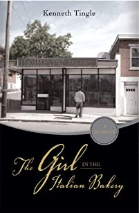 The Girl In The Italian Bakery by Kenneth Tingle ebook deal