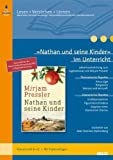 »Nathan und seine Kinder« im Unterricht: Lehrerhandreichung zum Jugendroman von Mirjam Pressler (Klassenstufe 8-12, mit Kopiervorlagen) (Beltz Praxis / Lesen - Verstehen - Lernen)