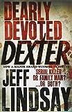 Jeff Lindsay Dearly Devoted Dexter