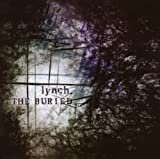 Lynch The Buried: CD + DVD