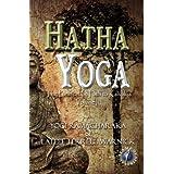 Hatha Yoga: The Purification Path to Kaivalya (Translated) (Spiritual Growth Series)