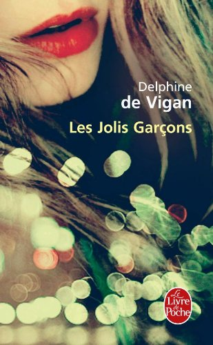 les jolis garçons  Vigan, Delphine de, POCHE