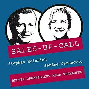 Besser organisiert mehr verkaufen (Sales-up-Call) Hörbuch