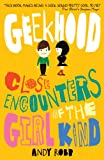 img - for Geekhood: Close Encounters of the Girl Kind book / textbook / text book