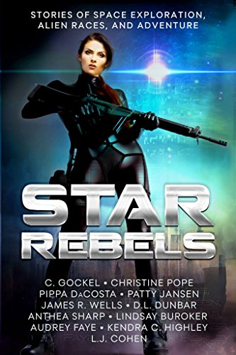 Star Rebels: Stories Of Space Exploration, Alien Races, And Adventure by Carolynn Gockel & Others ebook deal
