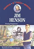 img - for Jim Henson: Young Puppeteer (Childhood of Famous Americans) book / textbook / text book