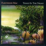 FLEETWOOD MAC FLEETWOOD MAC - TANGO IN THE NIGHT - LP VINYL