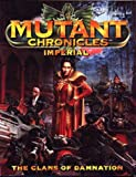 Matt Forbeck Mutant Chronicles - Imperial - The Clans Of Damnation