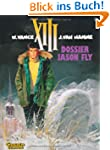 XIII, Bd.6, Dossier Jason Fly